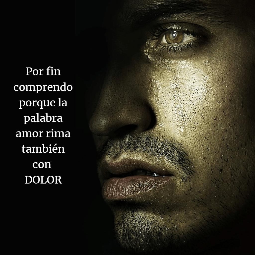 Frases dolor amor llorar